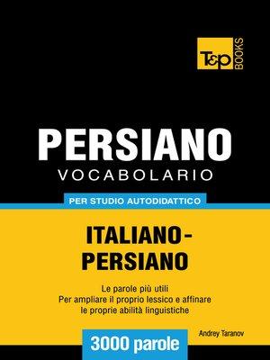 cover image of Vocabolario Italiano-Persiano per studio autodidattico
