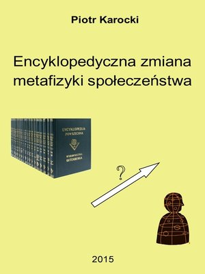 cover image of Encyklopedyczna zmiana metafizyki społeczeństwa