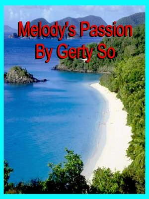 cover image of Melody's Passion