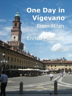 cover image of One Day in Vigevano From Milan