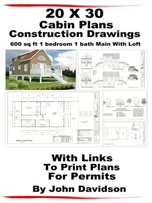 Cover Image Of 20 X 30 Cabin Plans Blueprints Construction Drawings 600 Sq Ft 1 Bedroom
