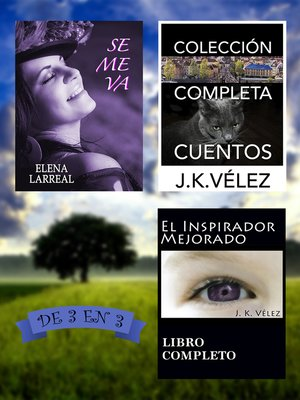 cover image of Se me va + Colección Completa Cuentos + El Inspirador Mejorado. De 3 en 3