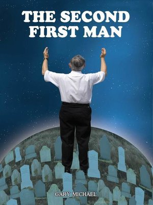 cover image of The Second First Man