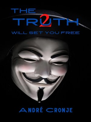cover image of The Truth 2 Will Set You Free