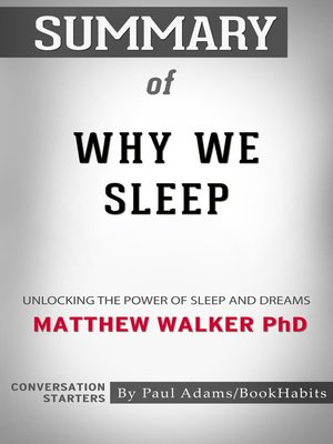 cover image of Summary of Why We Sleep