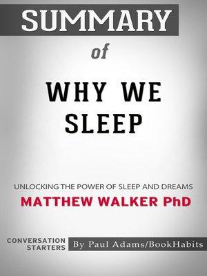 cover image of Summary of Why We Sleep