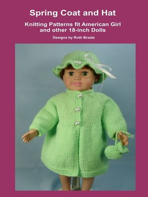 cover image of Spring Coat and Hat, Knitting Patterns fit American Girl and other 18-Inch Dolls