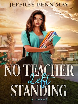 cover image of No Teacher Left Standing
