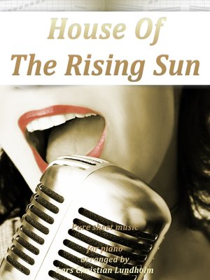 cover image of The House of the Rising Sun Pure sheet music for piano arranged by Lars Christian Lundholm