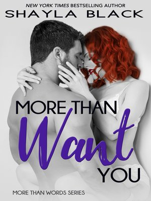 cover image of More Than Want You (More Than Words Series--Book 1)