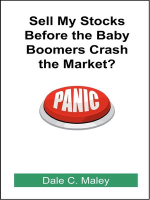cover image of Sell My Stocks Before the Baby Boomers Crash the Market?