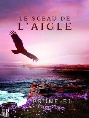 cover image of Le sceau de l'aigle