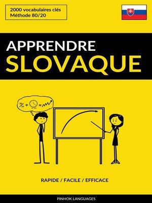 cover image of Apprendre le slovaque