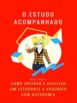 cover image of O Estudo Acompanhado