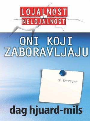 cover image of Oni koji ZABORAVLJAJU