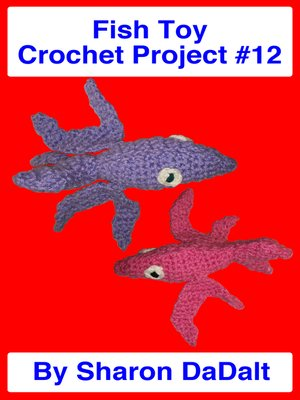 cover image of Fish Toy Crochet Project #12