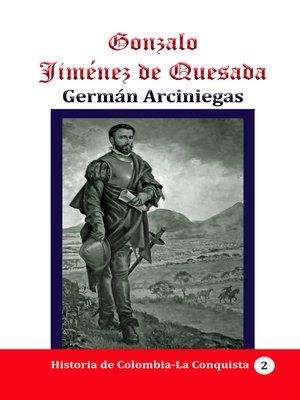cover image of Gonzalo Jiménez de Quesada