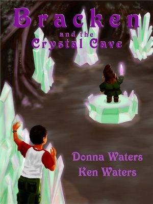 cover image of Bracken and the Crystal Cave
