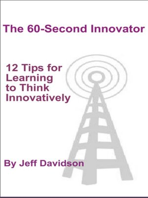 cover image of 12 Tips for Learning to Think Innovatively