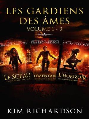 cover image of Les gardiens des âmes, Volume 1-3
