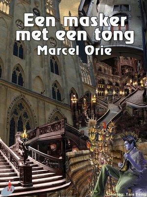 cover image of Een Masker Met Een Tong