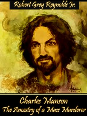 cover image of Charles Manson the Ancestry of a Mass Murderer