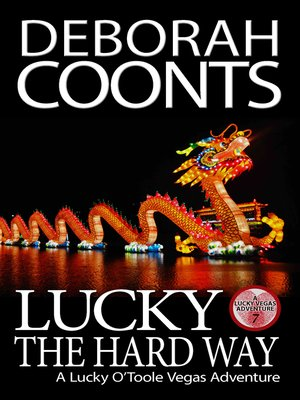 cover image of Lucky the Hard Way
