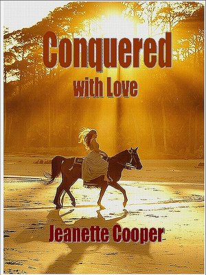 cover image of Conquered with Love