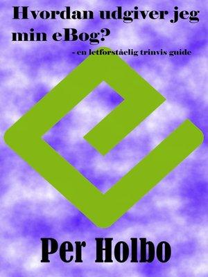 cover image of Hvordan udgiver jeg min eBog?