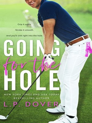 cover image of Going for the Hole
