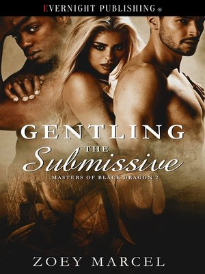 cover image of Gentling the Submissive