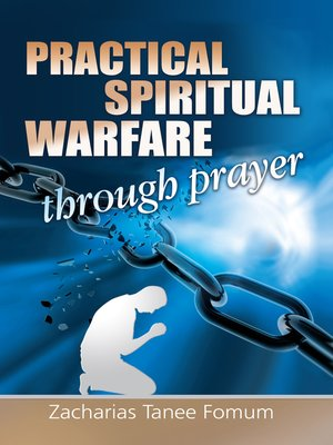 cover image of Practical Spiritual Warfare Through Prayer