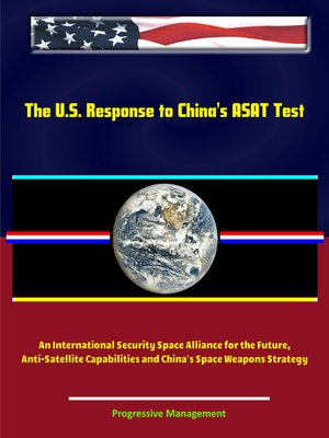 cover image of The U.S. Response to China's ASAT Test