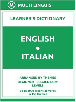 cover image of English-Italian Learner's Dictionary (Arranged by Themes, Beginner--Elementary Levels)