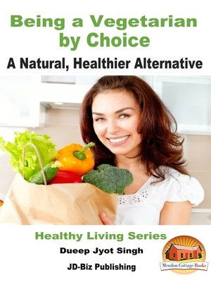 cover image of Being a Vegetarian by Choice