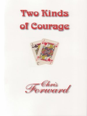 cover image of Two Kinds of Courage