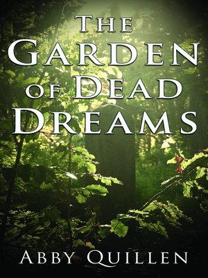 cover image of The Garden of Dead Dreams