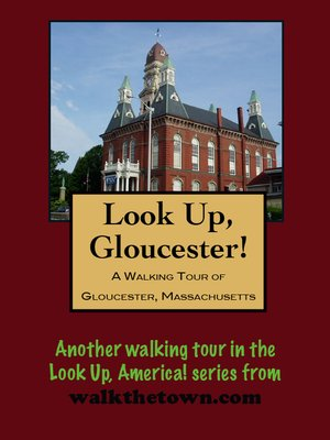 cover image of A Walking Tour of Gloucester, Massachusetts