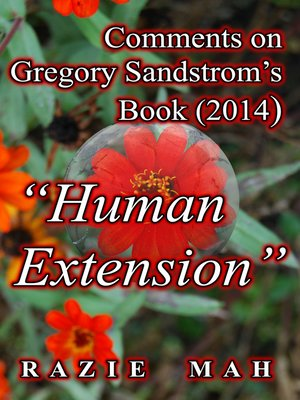 """cover image of Comments on Gregory Sandstrom's Book (2014) """"Human Extension"""""""