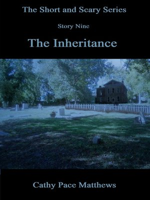 cover image of 'The Short and Scary Series' the Inheritance