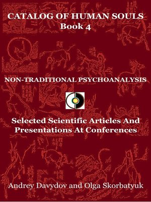 cover image of Non-Traditional Psychoanalysis. Selected Scientific Articles and Presentations At Conferences