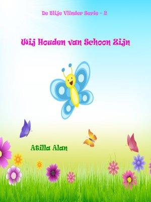 cover image of Wij Houden van Schoon Zijn
