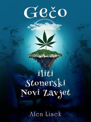 cover image of Gečo iliti Stonerski Novi zavjet