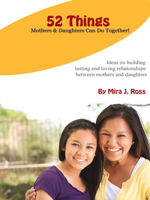 cover image of 52 Things Mothers & Daughters Can Do Together
