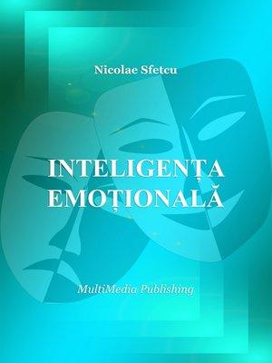 cover image of Inteligența emoțională