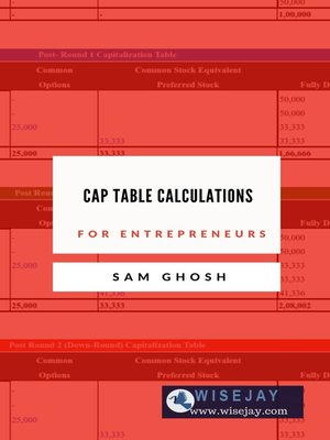 cover image of Capitalization Table Calculations for Entrepreneurs