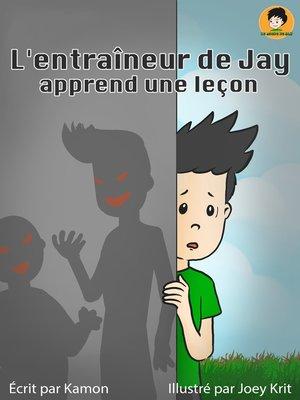 cover image of L'entraîneur de Jay apprend une leçon