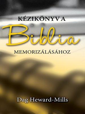 cover image of Kézikönyv a Biblia Memorizálásához