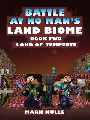 cover image of The Battle at No- Man's Land Biome, Book 2