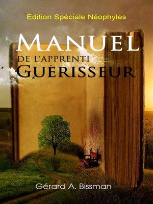 cover image of Manuel de l'apprenti guérisseur